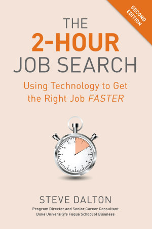 The 2 Hour Job Search  Second Edition