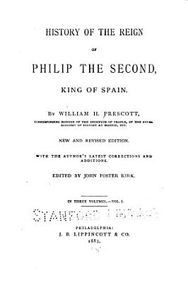 History of the Reign of Philip the Second  King of Spain PDF