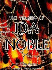 The Tragedy of Ida Noble