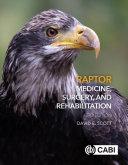Raptor Medicine, Surgery, and Rehabilitation, 3rd Edition