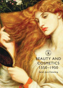 Beauty and Cosmetics 1550–1950