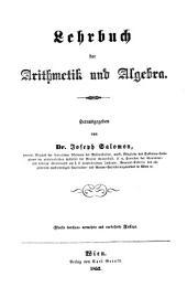 Lehrbuch der Arithmetik und Algebra. Hrsg. von Joseph Salomon ...