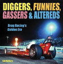 Diggers, Funnies, Gassers & Altereds