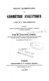 Traité élémentaire de geómétrie analytique: à deux et à trois demensions : contenant toutes les theories generales de géométrie accessibles a l'analyse ordinaire