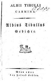 Albii Tibulli Carmina. Albius Tibullus Gedichte