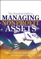 The Practical Guide to Managing Nonprofit Assets PDF
