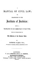 A Manual of Civil Law; Or, Examination in the Institutes of Justinian