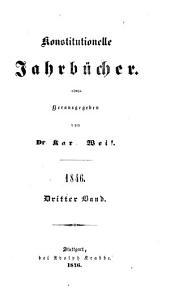 Konstitutionelle Jahrbücher hrsg. von Dr. Karl Weil