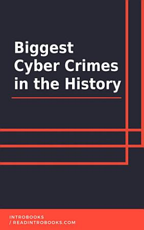 Biggest Cyber Crimes in the History PDF
