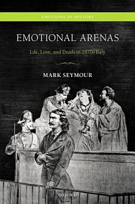 Emotional Arenas
