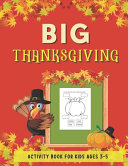 Big Thanksgiving Activity Book for Kids Ages 3-5
