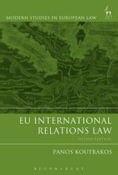 EU International Relations Law: Edition 2