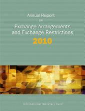 Annual Report on Exchange Arrangements and Exchange Restrictions 2010