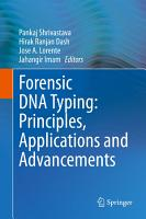 Forensic DNA Typing  Principles  Applications and Advancements PDF