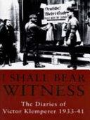 I Shall Bear Witness PDF