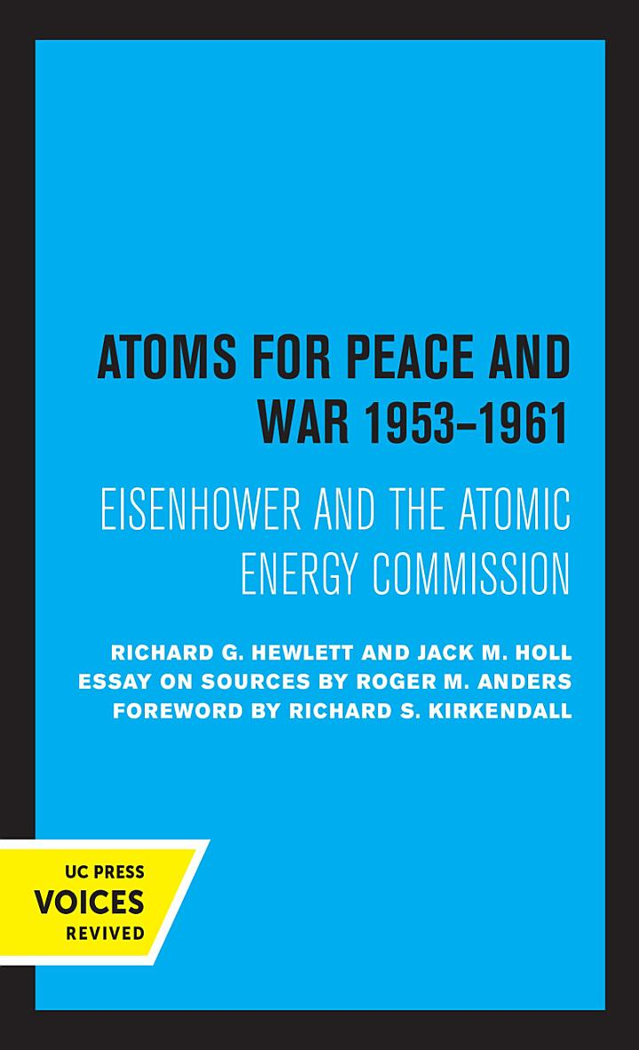 Atoms for Peace and War, 1953-1961