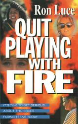Quit Playing With Fire Book PDF