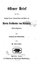 Offener Brief an den Königl. Preuss. Kammerherrn und Ritter etc. Herrn Freiherrn von Drieberg