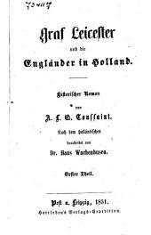 Graf Leicester und die Engländer in Holland: historischer Roman
