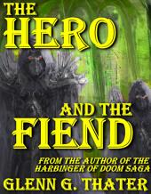 The Hero and the Fiend (Harbinger of Doom): Epic Fantasy