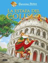 La estafa del Coliseo: Cómic Geronimo Stilton 2