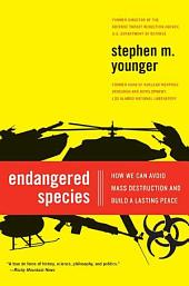 Endangered Species: Mass Violence and the Future of Humanity