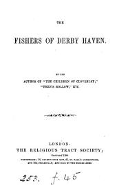 The fishers of Derby Haven. By the author of 'The children of Cloverly'.