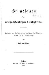 Grundlagen des neuhochdeutschen Lautsystems: Beiträge zur Geschichte der deutschen Schriftsprache im 15. und 16. Jahrhundert