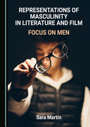 Representations of Masculinity in Literature and Film