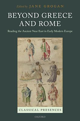 Beyond Greece and Rome PDF