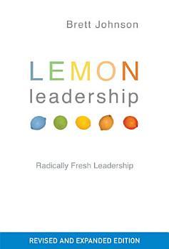 Lemon Leadership Expanded   Revised Edition PDF