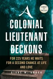 A Colonial Lieutenant Beckons