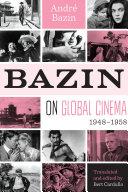 Bazin on Global Cinema, 1948-1958