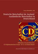Deutsche Botschaften im Ausland   Ausl  ndische Botschaften in Deutschland
