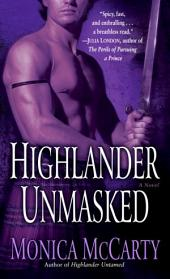 Highlander Unmasked: A Novel