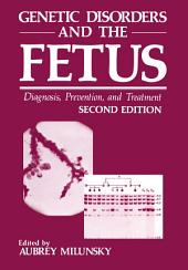 Genetic Disorders and the Fetus: Diagnosis, Prevention, and Treatment, Edition 2