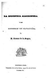 La industria algodonera y los obreros en Cataluña
