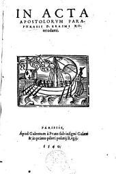 In Acta Apostolorum paraphrasis D. Erasmi Roterodami