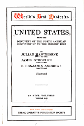 United States from the Discovery of the North American Continent Up to the Present Time: Volume 1