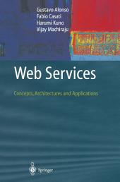 Web Services: Concepts, Architectures and Applications