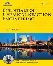 Essentials of Chemical Reaction Engineering: Essenti Chemica Reactio Engi