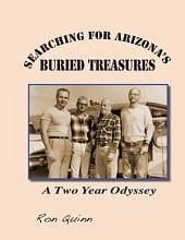 Searching for Arizona's Buried Treasures: A Two Year Odyseey