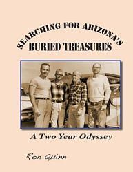 Searching For Arizona S Buried Treasures Book PDF