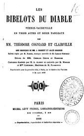 Les bibelots du diable feerie-vaudeville en trois actes et seize tableaux par MM. Theodore Cogniard et Clairville