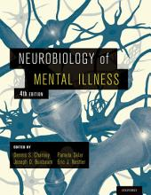Neurobiology of Mental Illness: Edition 4