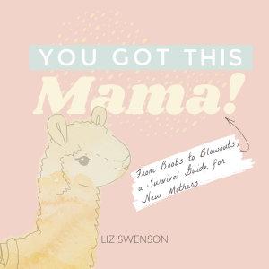 You Got This  Mama  PDF