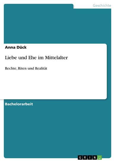 Liebe und Ehe im Mittelalter PDF