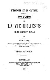 L'évangile et la critique: examen de la vie de Jésus de M. Ernest Renan