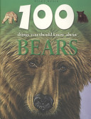 100 Things You Should Know about Bears