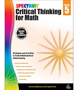 Spectrum Critical Thinking for Math  Grade 5 Book